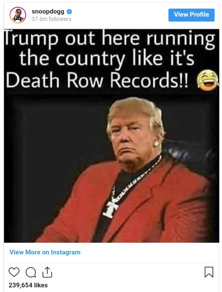 Trump Running United States Like Death Row Records Snoop Dogg (2)